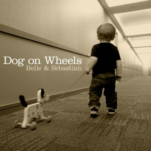 Dog_on_Wheels_Belle_Sebastian_cover